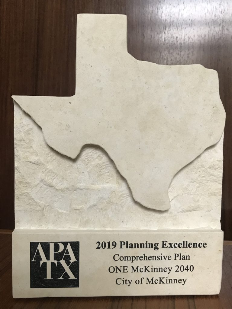 • Texas APA Planning Excellence Award for a Comprehensive Plan
