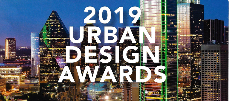 Greater Dallas Planning Council's 2019 Urban Design Awards